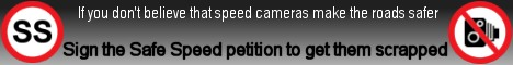 If you don't believe that speed cameras make the roads safer sign the Safe Speed petition to get them scrapped